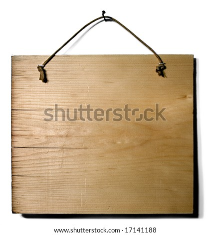 Wood sign: A blank piece of wood hanging from a nail.