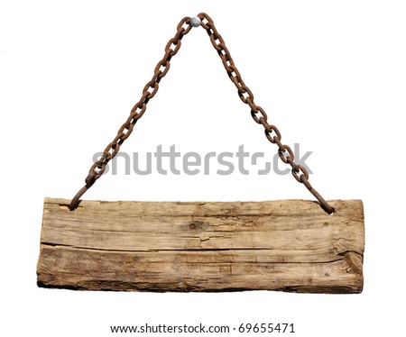 Wood sign from a chain