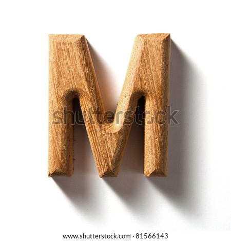 Wooden alphabet letter with drop shadow on white background, M