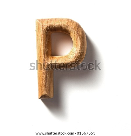 Wooden alphabet letter with drop shadow on white background, P