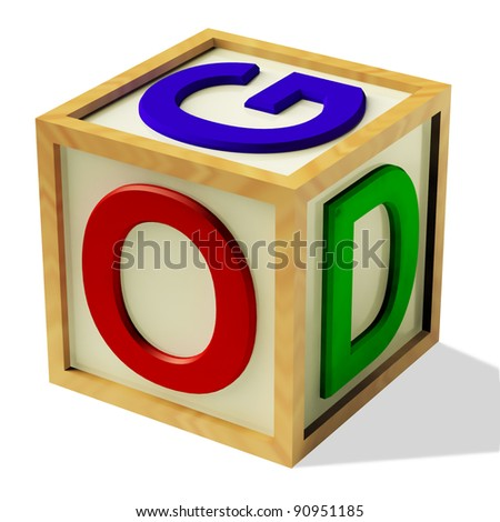 Wooden Block Spelling God As Symbol for Faith And Religion