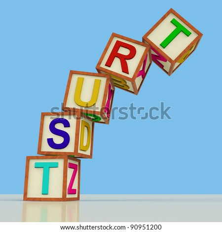 Wooden Blocks Spelling Trust Falling Over As Symbol for Lack Of Confidence