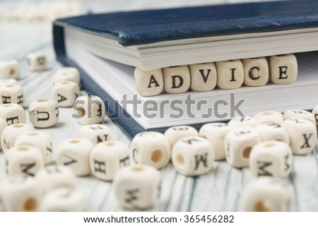 Wooden Blocks with the text Advice