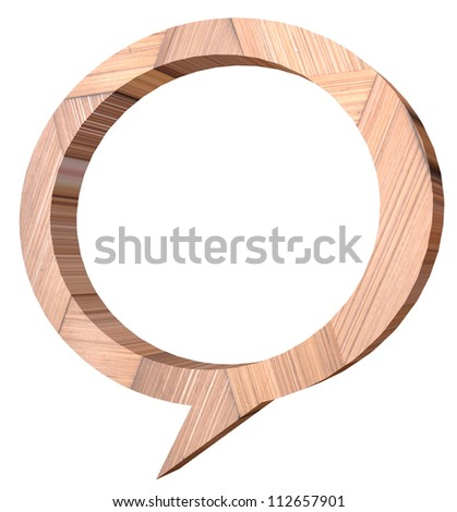 Wooden 3D Speech bubbles in white background