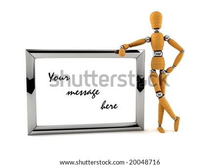 Wooden mannequin holding a metal frame with your custom message over white background
