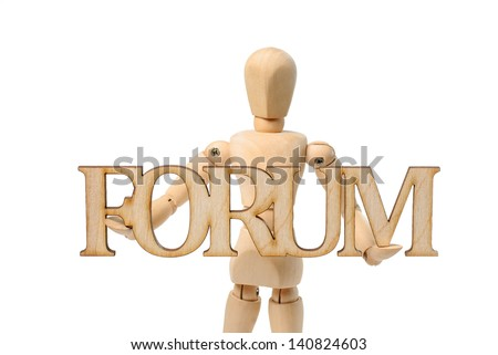 Wooden mannequin holds in hand forum Wooden sign - isolated on white background