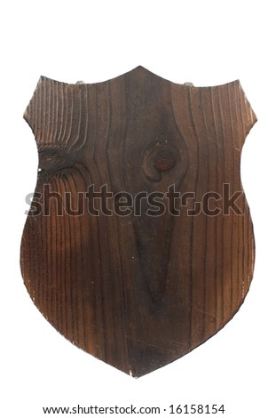 Wooden Shield Plaque on white background .