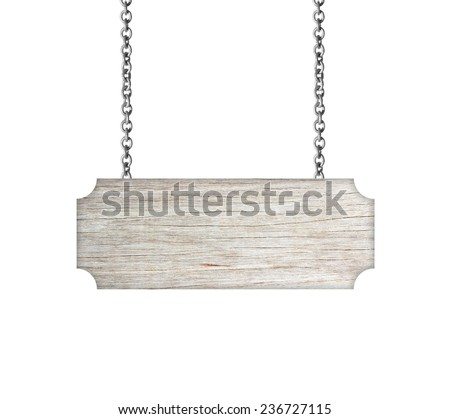 Wooden sign hanging on a chain isolated on white #236727115