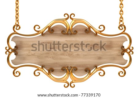 wooden sign in a gold frame with chains. isolated on white. with clipping path.