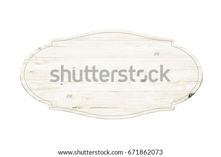 Wooden sign isolated over white background - Shutterstock ID 671862073