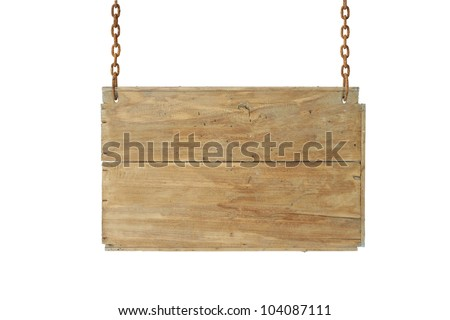 wooden sign on the chains on white.