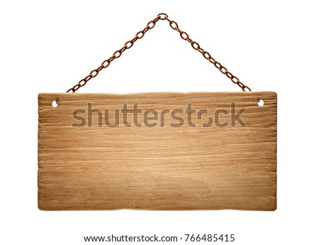 wooden signboard hanging on a rustry chain,isolated on white