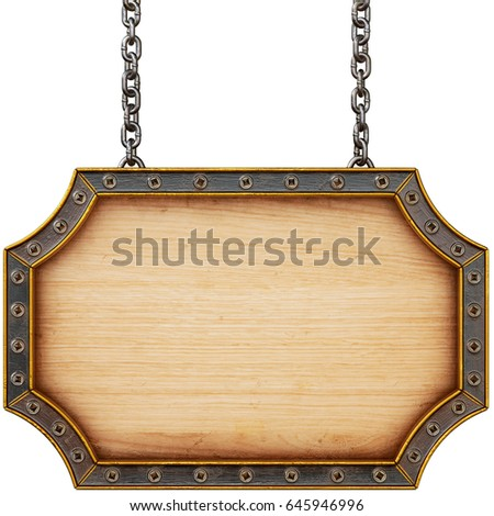 wooden signboard with chain....