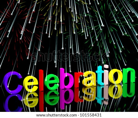 Word Celebration With Fireworks As New Years Or Independence