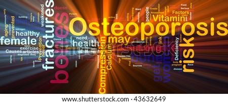 Word cloud concept illustration of  bone osteoporosis glowing light effect