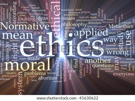 Word cloud concept illustration of moral ethics glowing light effect