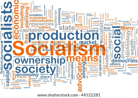 Word cloud concept illustration of socialism economy