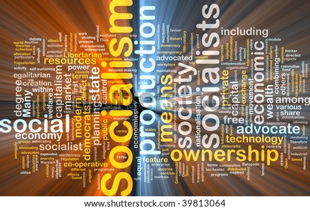 Word cloud concept illustration of socialism economy glowing light effect