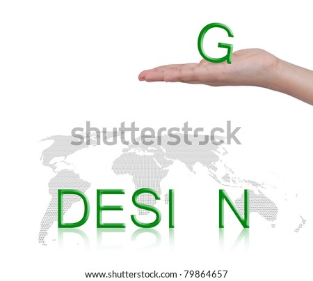Word Design and female hand, business concept, isolated on white background