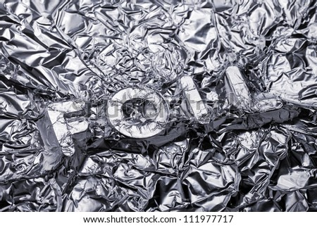 Word Foil covered with aluminium foil.