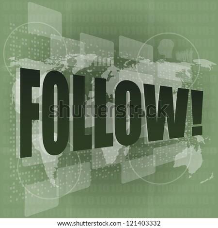 word follow on digital background on digital screen, raster