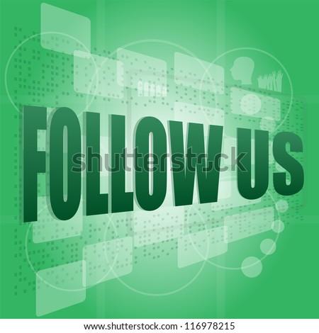 word follow us on digital background on digital screen. raster