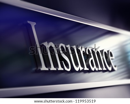word insurance written onto a company plaque, perspective view, blue tones and blur effect