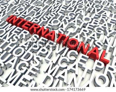 Word International in red, salient among other related keywords concept in white. 3d render illustration.