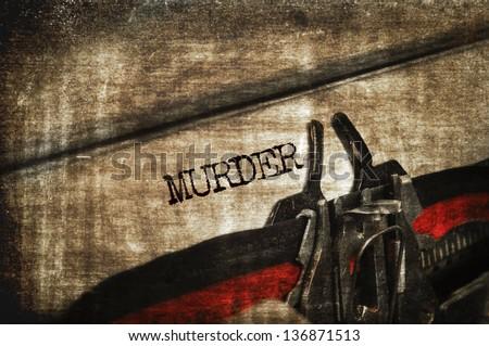 word murder written with an old typewriter Stockfoto ©