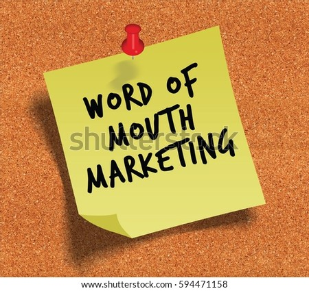 word of mouth marketing...