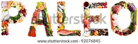 Word Paleo shaped out of Various Healthy Fresh Meats, Fish, Vegetables, Fruit, Tea, and Some Chocolate