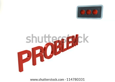 Word PROBLEM Before Red Stop Signal of traffic light isolated on a white background