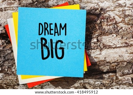 essays on dreaming big I will admit it - messages like this always annoy me they read like a challenge - like you think that's big try harder all of our real dreams are big - but big.