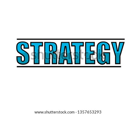 word strategy sign illustration design over a white background