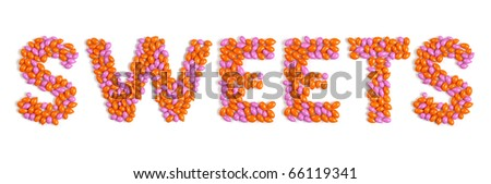 Word SWEETS colorful pattern made from dragee candies isolated on white background. High res stitched image.