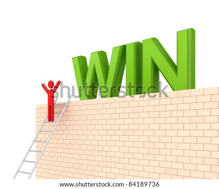 Word WIN on a big wall and 3d small person on a stairs. Isolated on white background.