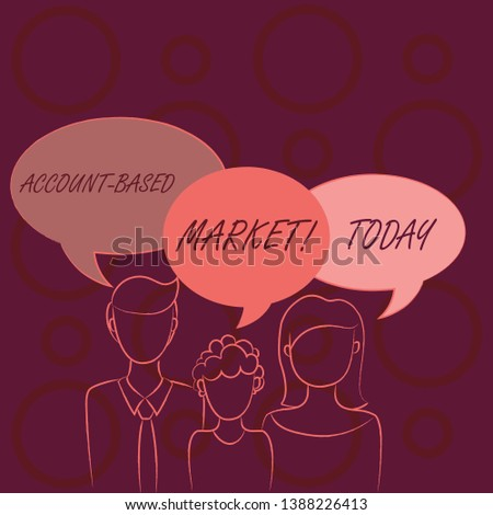 Word writing text Account Based Market. Business concept for resources target a key group of specific accounts Family of One Child Between Father and Mother and Their Own Speech Bubble.