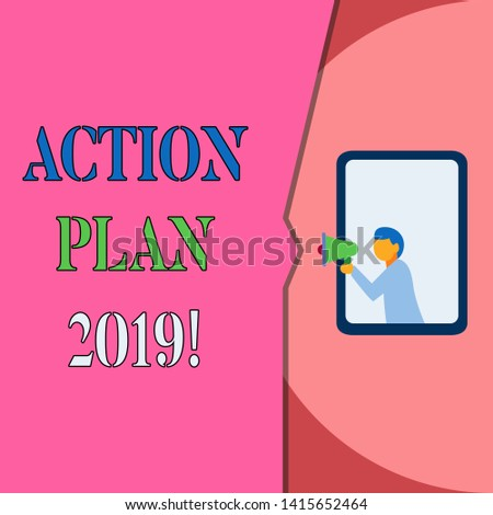 Word writing text Action Plan 2019. Business concept for proposed strategy or course of actions for current year Isolated geometrical background man chest holding megaphone speech bubble.