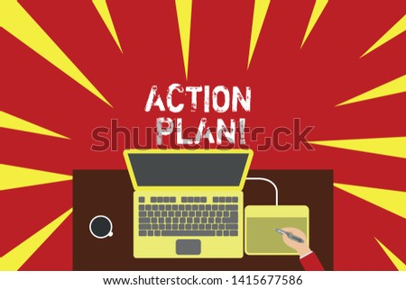 Word writing text Action Plan. Business concept for proposed strategy or course of actions for certain time Upper view laptop wooden desk worker drawing tablet coffee cup office.