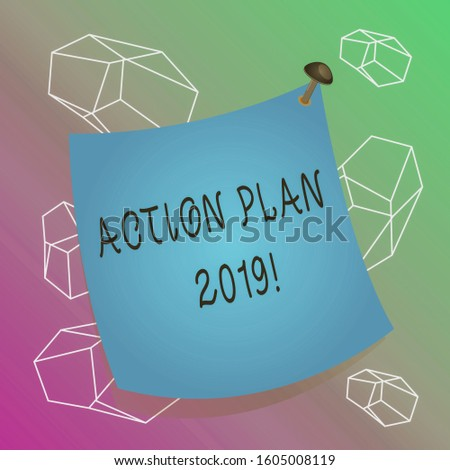 Word writing text Action Plan 2019. Business concept for proposed strategy or course of actions for current year Curved reminder paper memo nailed colorful surface stuck blank pin frame.