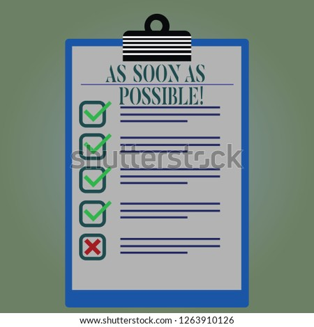 Word writing text As Soon As Possible. Business concept for Immediately urgent take action quickly hurry up Lined Color Vertical Clipboard with Check Box photo Blank Copy Space.