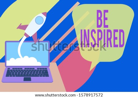 Word writing text Be Inspired. Business concept for give oneself the desire or enthusiasm to do something well Successful rocket launching clouds out laptop background. Startup growing.