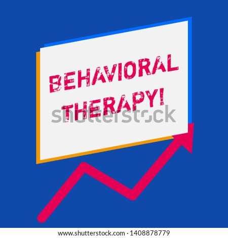Word writing text Behavioral Therapy. Business concept for help change potentially selfdestructive behaviors.