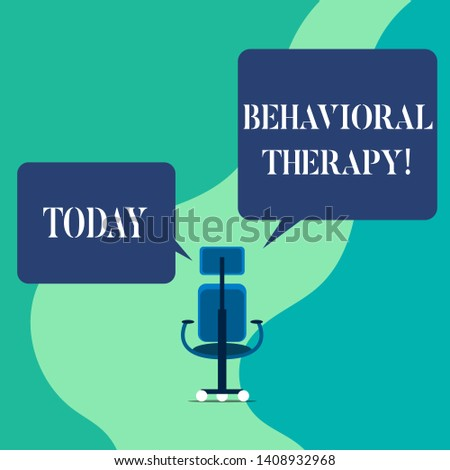 Word writing text Behavioral Therapy. Business concept for help change potentially selfdestructive behaviors Wheeled work chair with three wheels and two arms each side present speech.