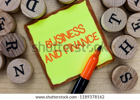 Word writing text Business And Finance. Business concept for Management of Asset Money and Fund of a company #1189378162