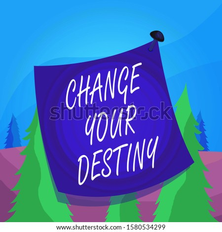 Word writing text Change Your Destiny. Business concept for Rewriting Aiming Improving Start a Different Future Curved reminder paper memo nailed colorful surface stuck blank pin frame.