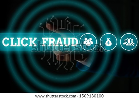 Word writing text Click Fraud. Business concept for practice of repeatedly clicking on advertisement hosted website Male human wear formal work suit presenting presentation using smart device. #1509130100