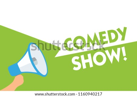 Word writing text Comedy Show. Business concept for Funny program Humorous Amusing medium of Entertainment Megaphone loudspeaker speech bubbles important message speaking out loud.