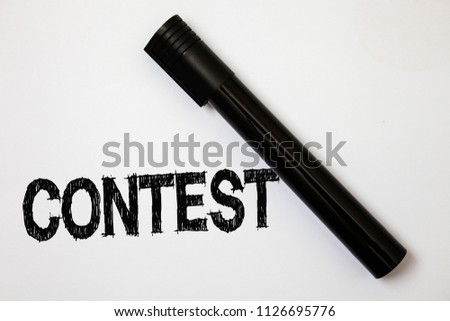 Word writing text Contest. Business concept for Game Tournament Competition Event Trial Conquest Battle Struggle Ideas messages white background black marker intention communicate thoughts. #1126695776