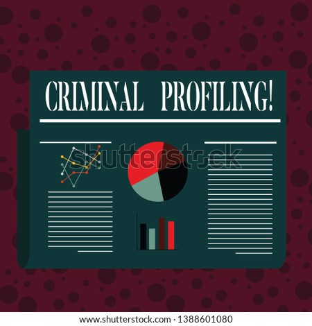 Word writing text Criminal Profiling. Business concept for Develop profiles for criminals who not yet apprehended Colorful Layout Design Plan of Text Line, Bar, Linear and Pie Chart Diagram.